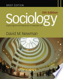 """""""Sociology: Exploring the Architecture of Everyday Life, Brief Edition"""" by David M. Newman"""
