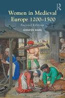 Women in Medieval Europe 1200 1500
