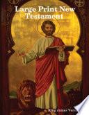 Large Print New Testament