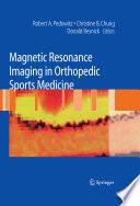 Magnetic Resonance Imaging in Orthopedic Sports Medicine Book