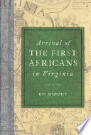 Arrival of the First Africans in Virginia Book PDF