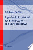 High Resolution Methods for Incompressible and Low Speed Flows