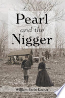 Pearl and the Nigger