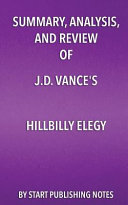 Summary  Analysis  and Review of J  D  Vance s Hillbilly Elegy Book