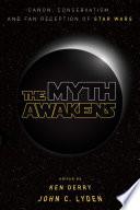 The Myth Awakens