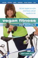 Vegan Fitness for Mortals Book