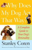Why Does My Dog Act That Way? Book