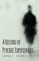 A Record of Psychic Experiences