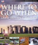 Where To Go When: Great Britain & Ireland