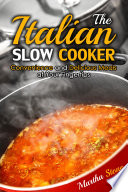The Italian Slow Cooker Book