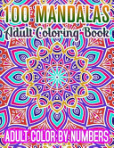 100 Mandalas Adult Coloring Book Adult Color By Numbers