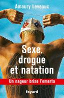 Pdf Sexe, drogue et natation Telecharger