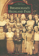 Birmingham's Highland Park