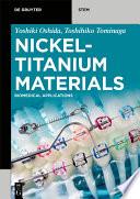 Nickel Titanium Materials