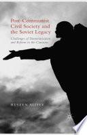 Post Communist Civil Society and the Soviet Legacy