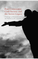 Post-Communist Civil Society and the Soviet Legacy Book