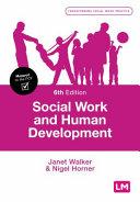 Social work and human development / Janet Walker & Nigel Horner