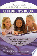 How To Write And Publish A Successful Children S Book