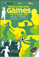 Physical Education Games for 6 to 8 Year Olds