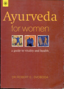 Ayurveda for Woman: A Guide to Vitality and Health