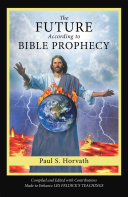The Future According to Bible Prophecy