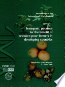 Transgenic Potatoes for the Benefit of Resource poor Farmers in Developing Countries