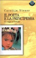 Il poeta e la principessa. Un viaggio in Vietnam