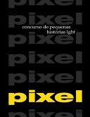 PIXEL 1 e 2: concursos de pequenas histórias LGBT