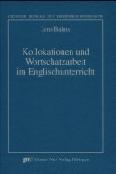 Kollokationen und Wortschatzarbeit im Englischunterricht