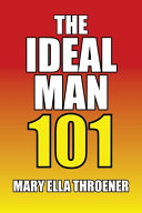 The Ideal Man 101
