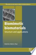 Biomimetic Biomaterials