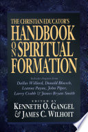 The Christian Educator s Handbook on Spiritual Formation