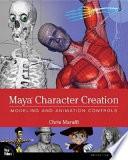 """Maya Character Creation: Modeling and Animation Controls"" by Chris Maraffi"