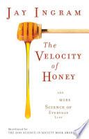 Velocity Of Honey