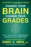 Change Your Brain  Change Your Grades