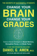 Change Your Brain Change Your Grades