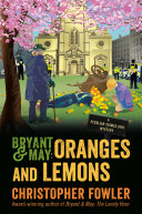 Bryant & May: Oranges and Lemons Book