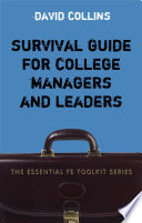 Survival Guide for College Managers and Leaders