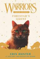 Warriors Super Edition: Firestar's Quest Pdf/ePub eBook