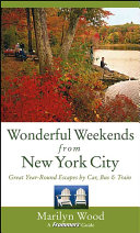Frommer s Wonderful Weekends from New York City