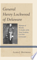 General Henry Lockwood of Delaware
