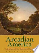 Arcadian America