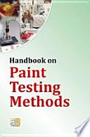 Handbook on Paint Testing Methods Book