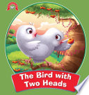 The Bird With Two Heads   Panchatantra Stories