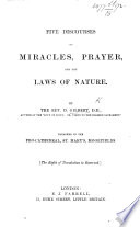 Five Discourses on miracles  prayer  and the laws of nature  etc Book