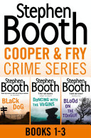 Cooper and Fry Crime Fiction Series Books 1-3: Black Dog, Dancing With the Virgins, Blood on the Tongue Book
