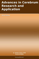 Advances in Cerebrum Research and Application: 2012 Edition