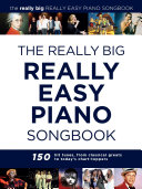 Pdf The Really Big Really Easy Piano Songbook Telecharger