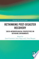 Rethinking Post Disaster Recovery