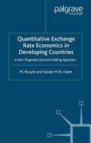 Quantitative Exchange Rate Economics in Developing Countries